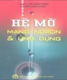 Ebook Hệ mờ mạng nơron và ứng dụng: Phần 1 - Nguyễn Công Cường, Nguyễn Doãn Phước