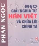Ebook Mẹo giải nghĩa từ Hán Việt và chữa lỗi chính tả: Phần 1 – Phan Ngọc