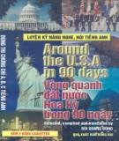 Ebook Around the U.S.A in 90 days - Vòng quanh đất nước Hoa Kỳ trong 90 ngày: Phần 1 - Bùi Quang Đông