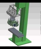 Tính toán kết cấu cơ khí của hệ thống thay dao tự động