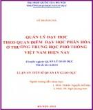 Luận án Tiến sĩ Quản lý giáo dục: Quản lý dạy học theo quan điểm dạy học phân hóa ở trường Trung học phổ thông Việt Nam hiện nay