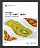 Ebook Dị ứng thực phẩm tìm hiểu và chữa trị: Phần 2