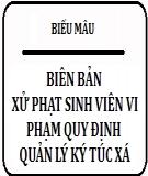 Biên bản xử phạt sinh viên vi phạm quy định quản lý ký túc xá