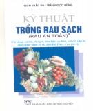 Ebook Kỹ thuật trồng rau sạch (Tập 1): Phần 1 – Trần Khắc Thi, Trần Ngọc Hùng