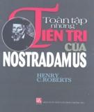 Ebook Toàn tập những tiên tri của Nostradamus: Phần 2 – Henry C.Roberts