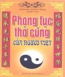 Phong tục văn hóa thờ cúng của người Việt: Phần 1