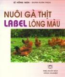 Ebook Nuôi gà thịt Label lông màu: Phần 1 – Lê Hồng Mận, Đoàn Xuân Trúc
