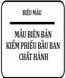 Mẫu biên bản kiểm phiếu bầu Ban chấp hành