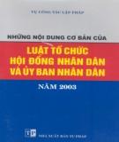 Ebook Những nội dung cơ bản của Luật tổ chức Hội đồng nhân dân và Ủy ban nhân dân năm 2003: Phần 1 – NXB Tư pháp