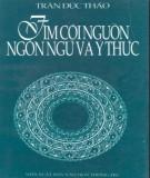 Tìm hiểu về cội nguồn ngôn ngữ và ý thức: Phần 1