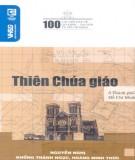 Ebook 100 câu hỏi đáp về Thiên chúa giáo ở thành phố Hồ Chí Minh: Phần 1 -  NXB Văn hóa Sài Gòn