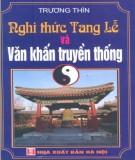 Ebook Nghi thức tang lễ và Văn khấn truyền thống: Phần 2 -  Trương Thìn