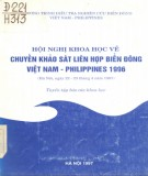 Chuyến khảo sát liên hợp biển Đông Việt Nam - Philippines - Báo cáo khoa học Hội nghị khoa học 1996: Phần 2