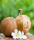 Hướng dẫn cách sử dụng dầu dừa đúng cách và hiệu quả