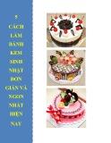 5 cách làm bánh kem sinh nhật đơn giản và ngon nhất hiện nay