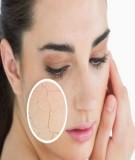 Hướng dẫn các bước chăm sóc da khô