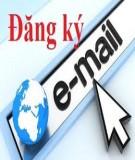 Đăng ký Email, cách tạo, lập email tiếng Việt mới nhanh nhất