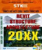 Ebook Thiết kế kết cấu kiến trúc với Revit Structure và Revit Architecture 20XX: Phần 1 - NXB Hồng Đức