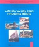 Phương Đông - Văn hóa và kiến trúc: Phần 1