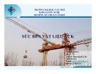 Bài giảng Sức bền vật liệu - CK - Phạm Quốc Liệt