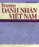 Việt Nam thời dựng nước và tự chủ thời Lý-Trần - Truyện danh nhân: Phần 2
