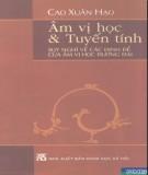 Ebook Âm vị học và Tuyến tính – Suy nghĩ về các định đề của âm vị học đương đại: Phần 2 – Cao Xuân Hạo