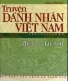 Ebook Truyện danh nhân Việt Nam thời Lê – Tây Sơn: Phần 2 – Ngô Văn Phú