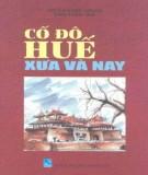 Ebook Cố đô Huế xưa và nay: Phần 1 – NXB Thuận Hóa