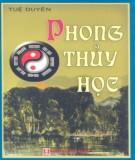 Ebook Phong thủy học: Phần 1  – Tuệ Duyên, Mạnh Liên (biên dịch)