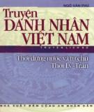 Việt Nam thời dựng nước và tự chủ thời Lý-Trần - Truyện danh nhân: Phần 1