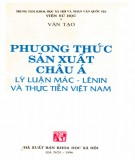 Lý luận Mác-Lênin và thực tiễn Việt Nam  - Phương thức sản xuất châu Á (Phần 2)