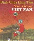 Việt Nam - Đình chùa lăng tẩm nổi tiếng: Phần 1