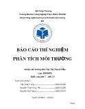 Báo cáo thực hành môn Thí nghiệm phân tích môi trường - Bài 2: Phân tích độ acid, sắt trong nước