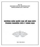 Giáo trình Hướng dẫn quốc gia về đạo đức trong nghiên cứu y sinh học: Phần 2 - PGS. Lê Thị Luyến, TS. Nguyễn Ngô Quang
