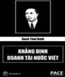 Khẳng định doanh tài nước Việt Nam - Bạch Thái Bưởi: Phần 1