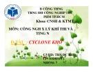 Bài thuyết trình môn Công nghệ xử lý khí thải và tiếng ồn: Cyclone khô