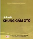 Giáo trình Lý thuyết khung gầm ô tô: Phần 1 - ĐH Công nghiệp TP.HCM