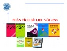 Bài giảng Phân tích dữ liệu với SPSS: Chương 1 – Nguyễn Văn Vũ An (ĐH Trà Vinh)