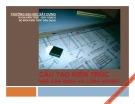 Bài giảng Cấu tạo kiến trúc nhà dân dụng và công nghiệp - ĐH Xây dựng