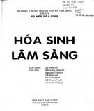 Ebook Hóa sinh lâm sàng: Phần 1 – ĐH Y Dược TP. Hồ Chí Minh