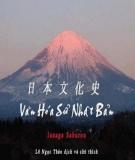 Nhật Bản - Văn hóa sử (Tập 1)