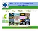 Bài giảng môn Độc học môi trường - Chương 5: Độc học hóa học - Sinh học - Kim loại nặng (Phần 1) - TS. Trần Thị Thúy Nhàn