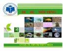 Bài giảng môn Độc học môi trường - Chương 6: Độc tính dầu lửa - Thuốc bảo vệ thực vật - TS. Trần Thị Thúy Nhàn