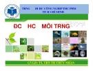 Bài giảng môn Độc học môi trường - Chương 4: Độc học môi trường không khí - Sinh học - Kim loại nặng (Phần 3) - TS. Trần Thị Thúy Nhàn
