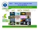 Bài giảng môn Độc học môi trường - Chương 5: Độc học hóa học - Sinh học - Kim loại nặng (Phần 2) - TS. Trần Thị Thúy Nhàn