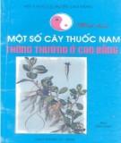 Ebook Một số cây thuốc nam thông thường ở Cao Bằng: Phần 1