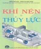 Ebook Khí nén và thủy lực: Phần 2 – Trần Thế San, Trần Thị Kim Lang (ĐH Sư phạm Kỹ thuật TP.HCM)