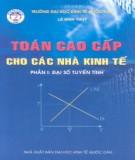 Ebook Toán cao cấp cho các nhà kinh tế (Phần I): Phần 2 – Lê Đình Thủy (ĐH Kinh tế Quốc dân)