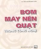 Ebook Bơm, máy nén, quạt trong công nghệ: Phần 2 – GS.TSKH. Nguyễn Minh Tuyển
