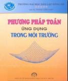 Ebook Phương pháp toán ứng dụng trong môi trường: Phần 2 – GS.TS. Phan Văn Hạp (ĐH Dân lập Đông Đô)